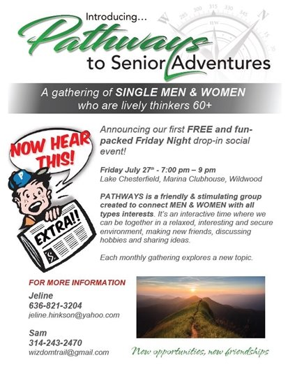 Pathways to Senior Adventures - July 27, 2018 @ Marina Clubhouse @ Harbors of Lake Chesterfield - 7:00 p.m.